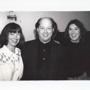 With dear Kate and Anna McGarrigle at The Roxy in  West Hollywood.